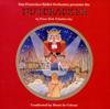 Nutcracker: Act 2: Dance of the Sugarplum Fairy - Denis de Coteau & San Francisco Ballet Orchestra