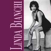 Linda Bianchi - Anyone who had a heart