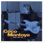Coco Montoya - What's Done Is Done