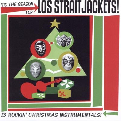 'Tis the Season For Los Straitjackets - Los Straitjackets