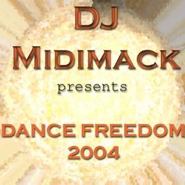 dance freedom 2004 ep by dj midimack on apple music