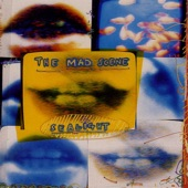 The Mad Scene - Gotta Get Back (To Something)