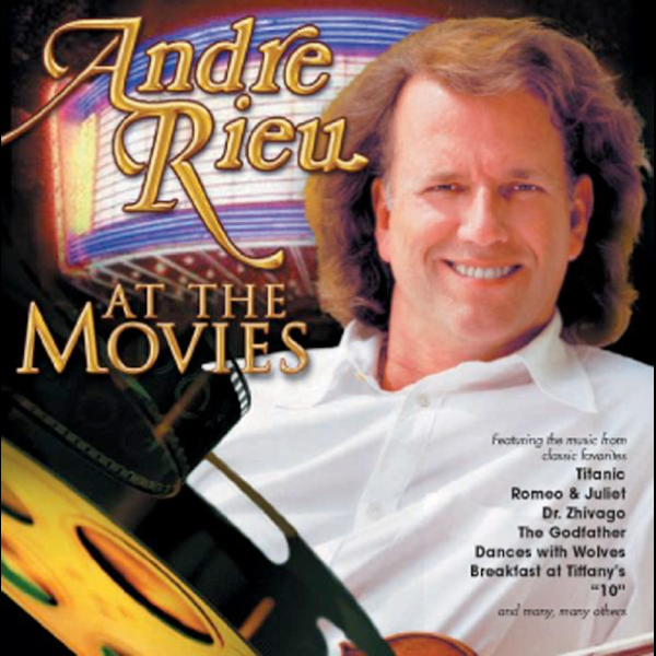 André Rieu: At the Movies by André Rieu