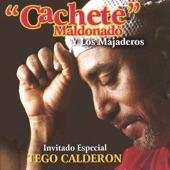 Cachete Maldonado - Corillo de los Trangalanga