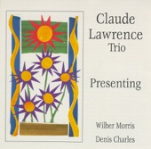 Claude Lawrence Trio - The Clock