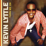 Turn Me On - Kevin Lyttle - Kevin Lyttle
