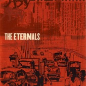 The Eternals - Feverous Times