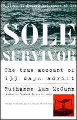 Sole Survivor: The True Account of 133 Days Adrift (Unabridged) [Unabridged Nonfiction] audiobook