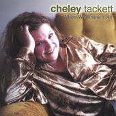 cheley tackett - When We Knew It All *bonus track*