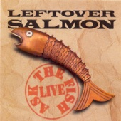 Leftover Salmon - Hot Corn/Cold Corn