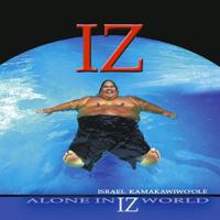 Israel Kamakawiwo'ole - Alone in IZ World artwork
