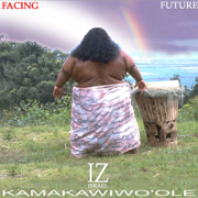 Somewhere Over the Rainbow / What a Wonderful World - Israel Kamakawiwo'ole - Israel Kamakawiwo'ole