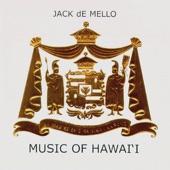 de Mello, Jack - Hawaii Pono'i