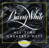 Barry White: All-time Greatest Hits - Barry White