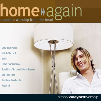 Home Again, Vol. 1: Acoustic Worship from the Heart - Vineyard Music