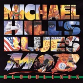 Michael Hill's Blues Mob - Wrong Number