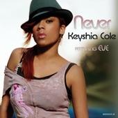 Keyshia Cole ft Eve - Never