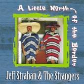Jeff Strahan & The Strangers - Del Rio