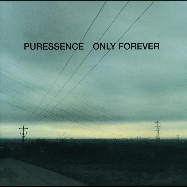 Only Forever by Puressence on Apple Music