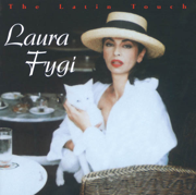 The Latin Touch - Laura Fygi - Laura Fygi