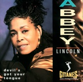 Abbey Lincoln - The Music Is The Magic