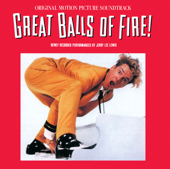 Great Balls Of Fire (Great Balls Of Fire/Soundtrack Version)