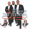 The Three Tenors - The Best of the 3 Tenors - James Levine, José Carreras, Luciano Pavarotti, Plácido Domingo & Zubin Mehta