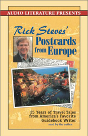 Rick Steves' Postcards from Europe: Travel Tales from America's Favorite Guidebook Writer (Unabridged) [Unabridged Nonfiction] audiobook