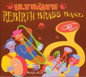 Rebirth Brass Band - Cassanova