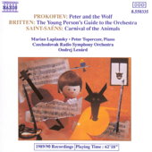 Prokofiev: Peter and the Wolf - Saint-Saëns: Carnival of the Animals - Britten: The Young Person's Guide to the Orchestra