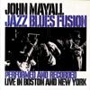 Jazz Blues Fusion (live) - John Mayall