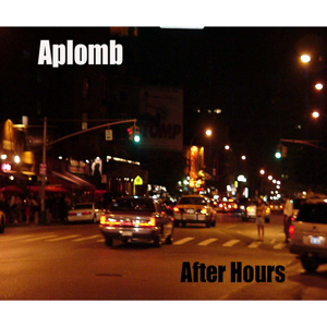 Aplomb - After Hours