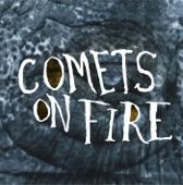 Comets On Fire - Brotherhood of the Harvest