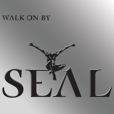Walk On By - EP - Seal