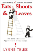 Download Eats, Shoots & Leaves: The Zero Tolerance Approach to Punctuation (Unabridged) Audio Book