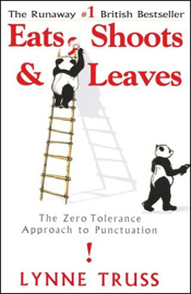 Eats, Shoots & Leaves: The Zero Tolerance Approach to Punctuation (Unabridged) audiobook