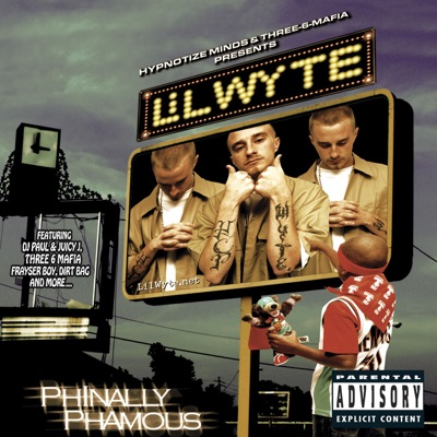 Phinally Phamous - Lil' Wyte