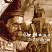 The Minus 5 - Formerly Hail Centurion