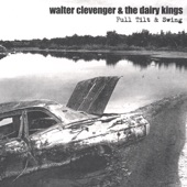 Walter Clevenger & The Dairy Kings - Supermarket Checkout Queen