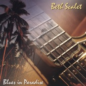 Beth Scalet - Blues In Paradise
