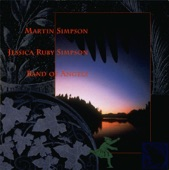 Martin Simpson & Jessica Ruby Simpson - Lilies of the Field