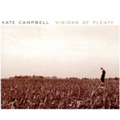 Kate Campbell - Visions of Plenty