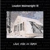 Loudon Wainwright III - White Winos