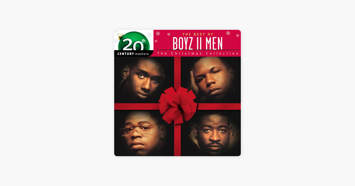 20th century masters the best of boyz ii men the christmas collection by boyz ii men on apple music - Boys To Men Christmas