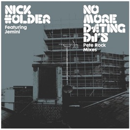 Nick Holder No More Dating Djs