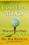 Download The Golfer's Mind: Play to Play Great (Abridged Nonfiction) Audio Book