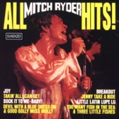 Mitch Ryder - Devil With The Blue Dress On/Good Golly Miss Molly