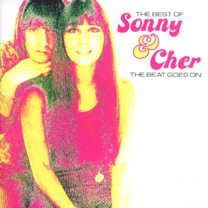 The Beat Goes On - The Best of Sonny & Cher