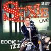 Sexie - Eddie Izzard