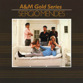 A&M Gold Series: Sergio Mendez